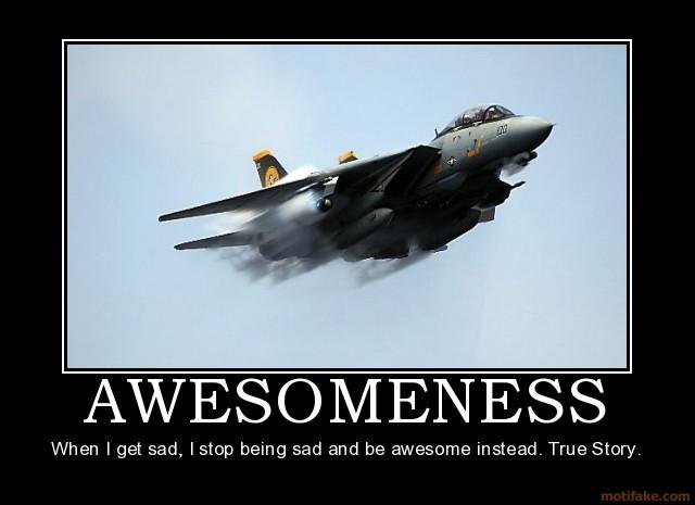 awesomeness-demotivational-poster-1216688846