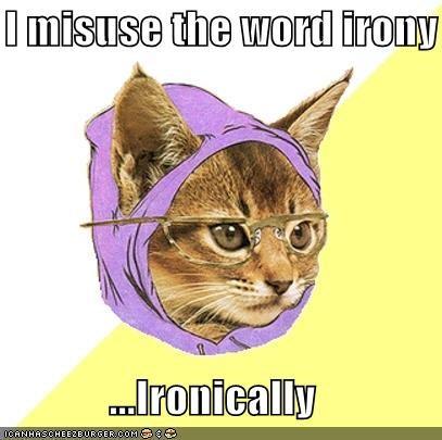 ironically