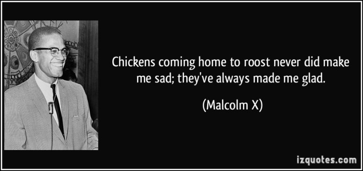 quote-chickens-coming-home-to-roost