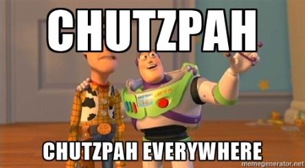chutzpah